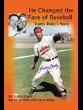 He Changed the Face of Baseball: The Larry Doby Story