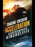 Chasing Checkers: Acceleration