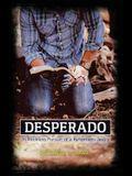 Desperado: In Reckless Pursuit of a Relentless Jesus