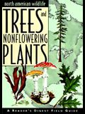 North American Wildlife: Trees and Nonflowering Plants Field Guide