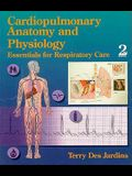 Cardiopulmonary Anatomy/Physiology