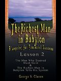 The Richest Man in Babylon: Blueprint for Financial Success - Lesson 2: Seven Remedies for a Lean Purse, the Debate of Good Luck & the Five Laws O