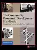 Community Economic Development Handbook: Strategies and Tools to Revitalize Your Neighborhood