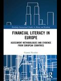 Financial Literacy in Europe: Assessment Methodologies and Evidence from European Countries