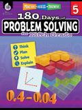 180 Days of Problem Solving for Fifth Grade: Practice, Assess, Diagnose