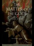 The Matter of the Gods, 44: Religion and the Roman Empire