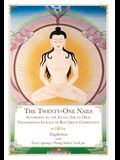 The Twenty-One Nails: According to the Zhang Zhung Oral Transmission Lineage of Bon Great Completion