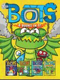 Bots 4 Books in 1!: The Most Annoying Robots in the Universe; The Good, the Bad, and the Cowbots; 20,000 Robots Under the Sea; The Dragon