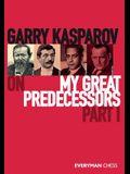 Garry Kasparov on My Great Predecessors: Part 1