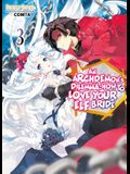 An Archdemon's Dilemma: How to Love Your Elf Bride: Volume 3