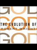 The Evolution of God Lib/E