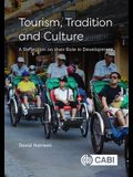 Tourism, Tradition and Culture: A Reflection on Their Role in Development