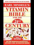 Earl Mindell's Vitamin Bible for the 21st Century