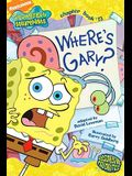 Where's Gary? (Spongebob SquarePants Chapter Books)