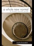 A Whole New Normal: An Acoustic Neuroma Journey