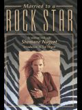 Married to a Rock Star (Music of the Great Lakes)