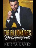 The Billionaire's Baby Arrangement