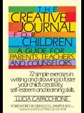 The Creative Journal for Children: A Guide for Parents, Teachers and Counselors