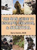 The SAS Guide to Escape, Evasion, and Survival