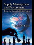 Supply Management and Procurement: From the Basics to Best-In-Class