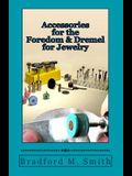 Accessories for the Foredom and Dremel for Jewelry