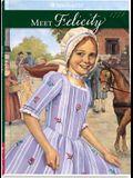 Meet Felicity (American Girl (Quality))
