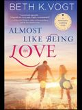 Almost Like Being in Love, Volume 2: A Destination Wedding Novel