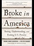 Broke in America: Seeing, Understanding, and Ending Us Poverty