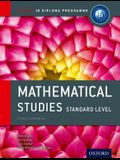 Ib Mathematical Studies Standard Level Course Book: Oxford Ib Diploma Program
