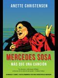 Mercedes Sosa - Más que una Canción: Un homenaje a La Negra, la voz de Latinoamérica (1935-2009)