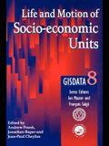Life and Motion of Socio-Economic Units: Gisdata Volume 8