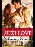 Embracing Scandal: Scandalous Siblings Book 1.