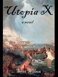 Utopia X