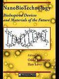 Nanobiotechnology: Bioinspired Devices and Materials of the Future