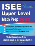 ISEE Upper Level Math Prep 2020-2021: The Most Comprehensive Review and Ultimate Guide to the ISEE Upper Level Math Test