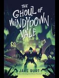 The Ghoul of Windydown Vale