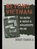 Beyond Vietnam: The Politics of Protest in Massachusetts, 1974-1990