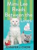 Mimi Lee Reads Between the Lines: A Sassy Cat Mystery