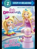 The Best Birthday (Barbie) (Step into Reading)