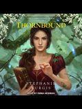 Thornbound Lib/E