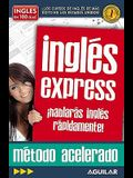 Inglés En 100 Días - Inglés Express / English in 100 Days - Express English
