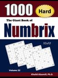 The Giant Book of Numbrix: 1000 Hard (10x10) Puzzles