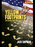 Yellow Footprints: 1969 Marine Corps Boot Camp 2nd Edition
