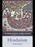 The Norton Anthology of World Religions: Hinduism: Hinduism