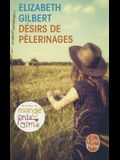 Desir de Pelerinage