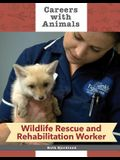 Wildlife Rescue and Rehabilitation Worker