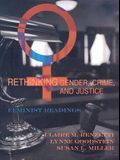 Rethinking Gender, Crime, and Justice: Feminist Readings