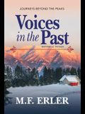 Voices in the Past: Journeys Beyond the Peaks