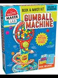 Gumball Machine [With Book and Working Gumball Machine That You Make Yourself]