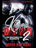 Kingpin Dreams 2: No Snitches, No Suspects